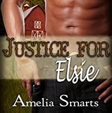Justice for Elsie: Mail-Order Grooms, Book 3 Audiobook by Amelia Smarts Narrated by Logan McAllister