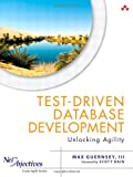 Agile Database Development : From Requirement to Deployment, Guernsey, Max, 032178412X