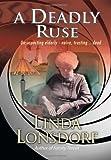 A Deadly Ruse, Linda Lonsdorf, 1479783994
