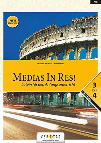 Medias In Res   AHS  3. Bis 4. Klasse   Schülerbuch  Neubearbeitung   Für Das Sechsjährige Latein