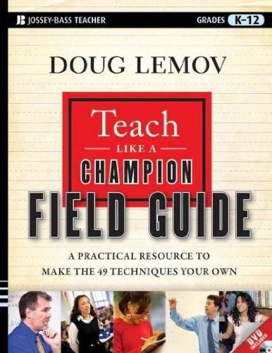 teach like a champion field guide - 9