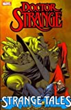 Doctor Strange: Strange Tales[ DOCTOR STRANGE: STRANGE TALES ] by Gillis, Peter B. (Author) Oct-26-11[ Paperback ]