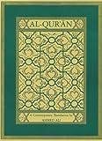Al-Qur'an: A Contemporary Translation.