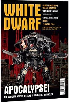 alted Flamer White Dwarf Weekly 2014 #7 Apocalypse Damocles The Rules The Obsidian Knight Attacks in War Zone