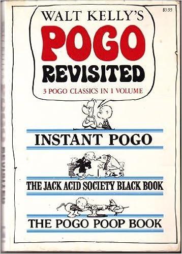 walt kellys pogo revisited instant pogo the jack acid society black book the pogo poop book