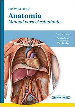 Prometheus. Anatomía. Manual Para El Estudiante por Markus Voll, Karl Wesker Anne M. Gilroy epub