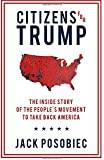 Citizens for Trump: The Inside Story of the People's Movement to Take Back America
