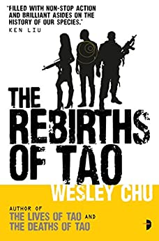 The Rebirths of Tao (Tao Series Book 3) by [Chu, Wesley]