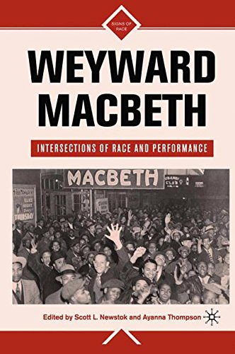 Download Weyward Macbeth: Intersections of Race and Performance (Signs of Race) pdf epub