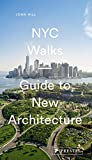 img - for NYC Walks: Guide to New Architecture book / textbook / text book