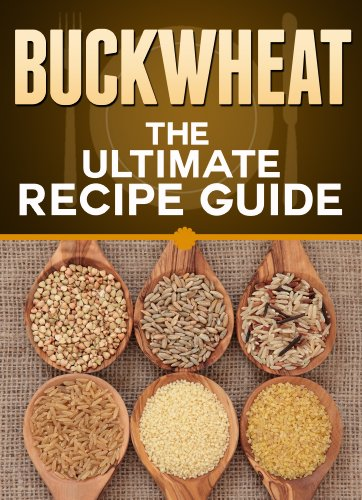 Buckwheat: The Ultimate Recipe Guide - Over 30 Healthy & Gluten Free Recipes by [Doue, Jonathan, Books, Encore]