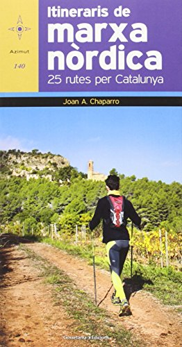 Descargar Libro Itineraris De La Marxa Nòrdica Joan A. Chaparro José