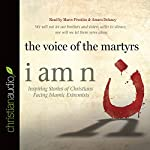 I Am N: Inspiring Stories of Christians Facing Islamic Extremists |  The Voice of the Martyrs