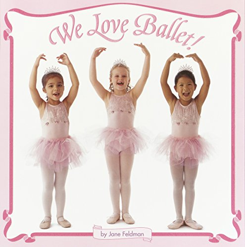 Ballerina Baby Book - We Love Ballet! (Pictureback(R))