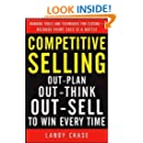 Competitive Selling: Out-Plan, Out-Think, and Out-Sell to Win Every Time (Business Skills and Development)
