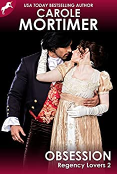 Obsession (Regency Lovers 2) by [Mortimer, Carole]