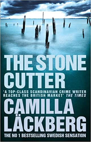 The Stonecutter (Patrik Hedstrom and Erica Falck, Book 3) (Patrik Hedstrom 3)
