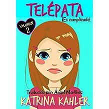 Telépata - Volumen 2 ¡Es complicado! (Spanish Edition)
