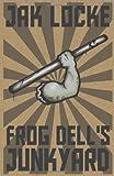Frog Dell's Junkyard, Jak Locke, 1453890319