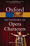 A Dictionary of Opera Characters, Joyce Bourne, 0199550395