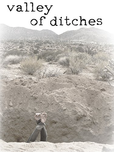 - Valley of Ditches
