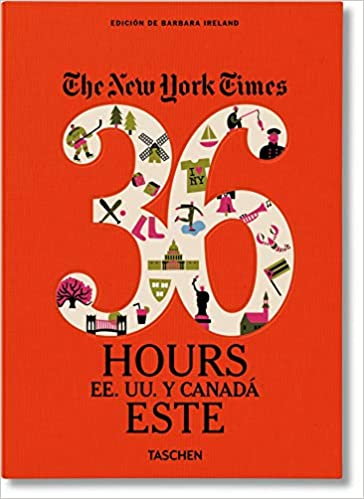 the new york times 36 hours usa canada east