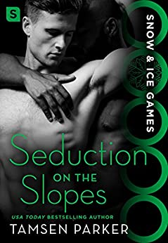 Seduction on the Slopes: Snow & Ice Games by [Parker, Tamsen]