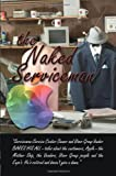 The Naked Serviceman, George M. Engel, 143031785X