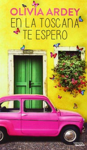 En la Toscana te espero (ROMANTICA)