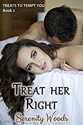 Treat her Right: A New Zealand Sexy Beach Romance (Treats to Tempt You Book 2)