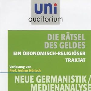 Die Rätsel des Geldes (Uni-Auditorium) Hörbuch