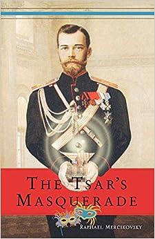 The Tsar's Masquerade