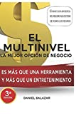 img - for El Multinivel La Mejor Opci n de Negocio: M s que un entrenamiento y m s que una poderosa herramienta. (Spanish Edition) book / textbook / text book