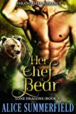 Her Chef Bear: A Paranormal Romance (Lone Dragons Book 3)