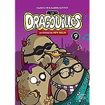 Les dragouilles 9 - Les rouges de New Delhi (French Edition)