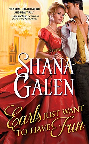 Earls Just Want to Have Fun (Covent Garden Cubs Book 1) by [Galen, Shana]