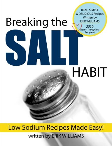 Breaking the Salt Habit by Erik J Williams