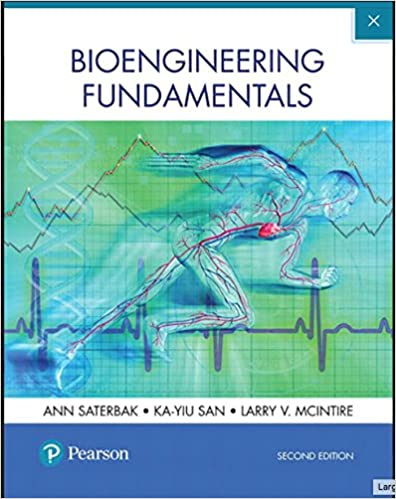 Bioengineering fundamentals 2nd edition ann saterbak ka yiu bioengineering fundamentals 2nd edition 2nd edition fandeluxe Images