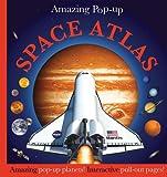 Amazing Pop-Up Space Atlas, Dorling Kindersley Publishing Staff, 0756663059