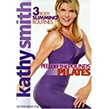 Kathy Smith: Peel off the Pounds Pilates by Lions Gate