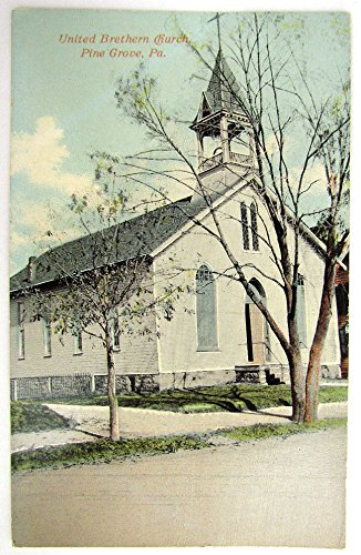 ANTIQUE UNUSED POSTCARD UNITED BRETHERN CHURCH PINE GROVE ()