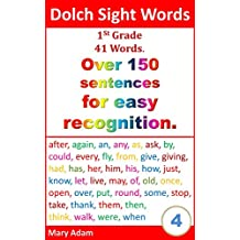 Dolch Sight words. 1st Grade. 41 words. Over 150 sentences. (for easy recognition, learn to read)