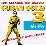 Cuban Gold, Vol. 3: Mambo Me Priva