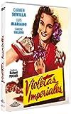 Violetas imperiales [DVD]