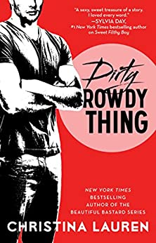 Dirty Rowdy Thing (Wild Seasons Book 2) by [Lauren, Christina]