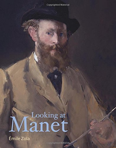 Looking at Manet (Lives of the Artists) -