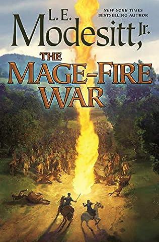 The Mage-Fire War (Recluce, book 21) by L E Modesitt Jr