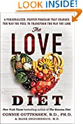 #9: The Love Diet: A Personalized, Proven Program That Changes the Way You Feel to Transform the Way You Look