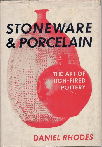 Stoneware & Porcelain the Art of High Fi (Stoneware And Porcelain)