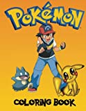 pokemon coloring pages - Pokemon Coloring book: A great coloring book on the pokemon characters. Great starter book for young children aged 3+. An A4 80 page book for any avid fan of pokemon